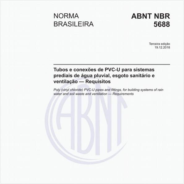 Tubos e conexões de PVC-U para sistemas prediais de água pluvial, esgoto sanitário e ventilação - Requisitos