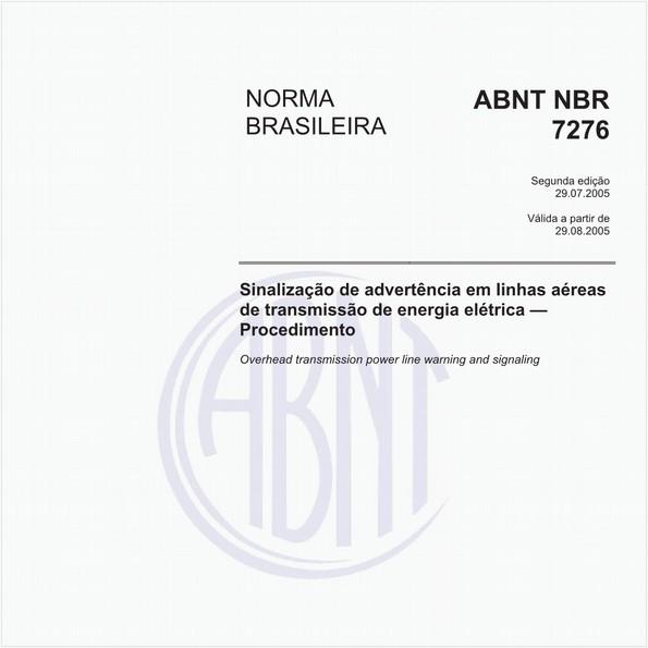 Sinalização de advertência em linhas aéreas de transmissão de energia elétrica - Procedimento
