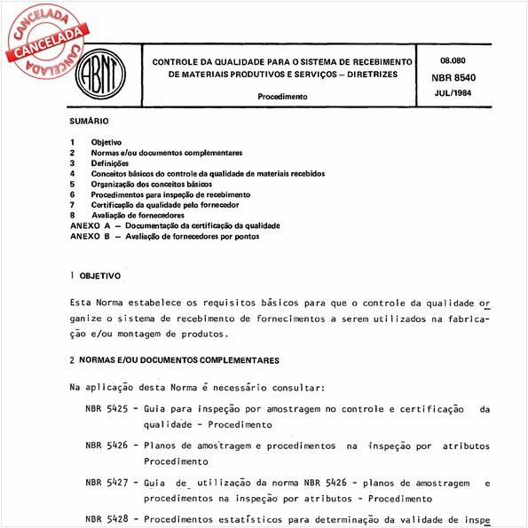 Controle da qualidade para o sistema de recebimento de materiais produtivos e serviços - Diretrizes