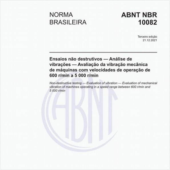 Ensaio não destrutivo — Análise de vibrações — Avaliação da vibração mecânica de máquinas com velocidades de operação de 600 rpm a 15 000 rpm