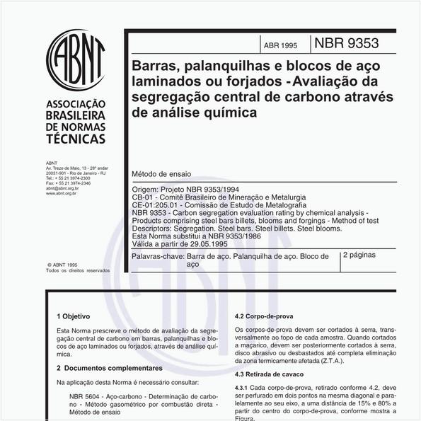 Barras, palanquilhas e blocos de aço laminados ou forjados - Avaliação da segregação central de carbono através de análise química - Método de ensaio