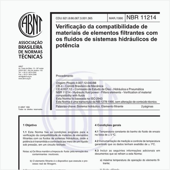 Verificação da compatibilidade de materiais de elementos filtrantes com os fluidos de sistemas hidraúlicos de potência - Procedimento