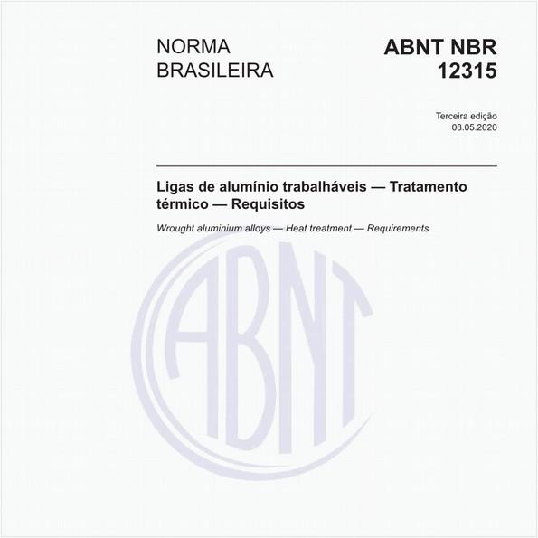 Ligas de alumínio trabalháveis - Tratamento térmico - Requisitos