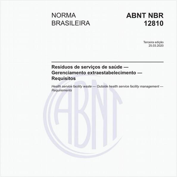 Resíduos de serviços de saúde — Gerenciamento extraestabelecimento — Requisitos