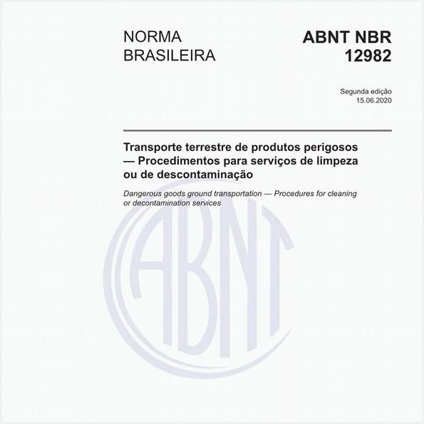 Transporte terrestre de produtos perigosos — Procedimentos para serviços de limpeza ou de descontaminação