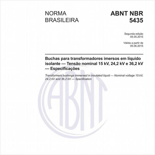 Buchas para transformadores imersos em líquido isolante - Tensão nominal 15 kV, 24,2 kV e 36,2 kV - Especificações