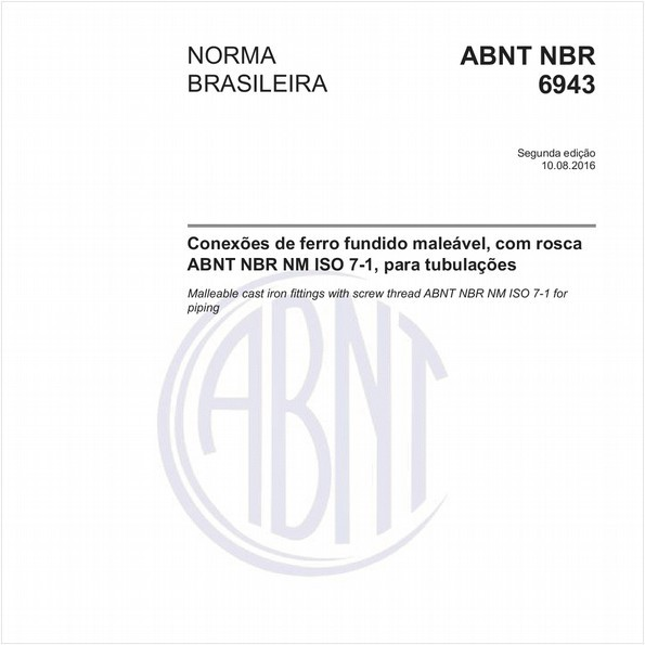 Conexões de ferro fundido maleável, com rosca ABNT NBR NM ISO 7-1, para tubulações