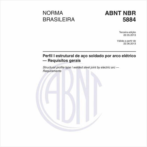 Perfil I estrutural de aço soldado por arco elétrico — Requisitos gerais
