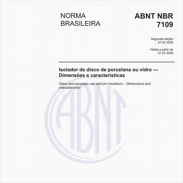 Isolador de disco de porcelana ou vidro - Dimensões e características