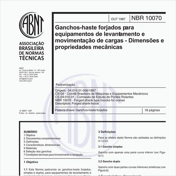 Ganchos-haste forjados para equipamento de levantamento e movimentação de cargas - Dimensões e propriedades mecânicas - Padronização