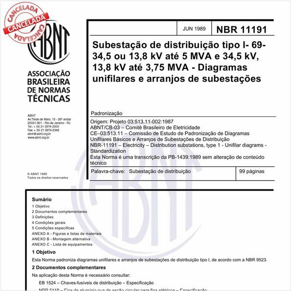 Subestações de distribuição tipo I-69-34,5 ou 13,8 kV, até 5 MVA e 34,5 kV, 13,8 kV até 3,75 MVA - Diagramas unifilares e arranjos de subestações