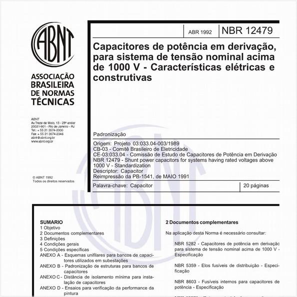 Capacitores de potência em derivação, para sistema de tensão nominal acima de 1000 V - Características elétricas e construtivas - Padronização