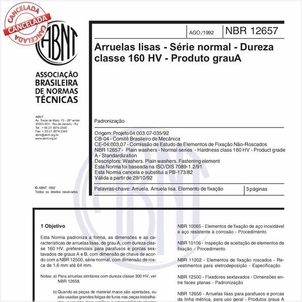 Arruelas lisas - Série normal - Dureza classe 160 HV - Produto grau A