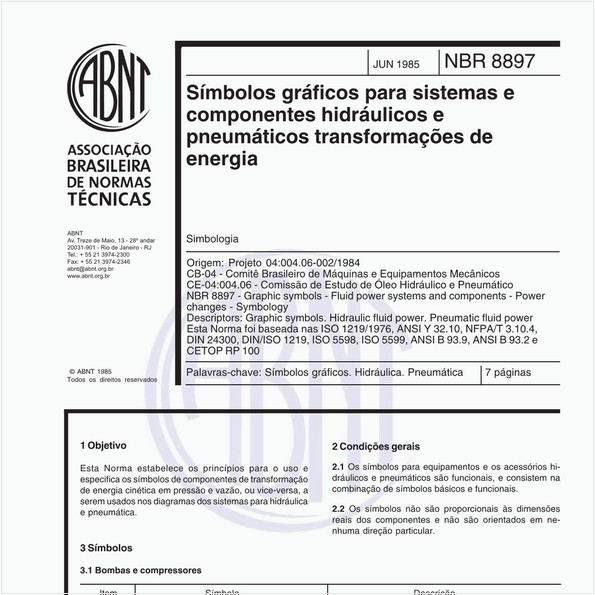 Símbolos gráficos para sistemas e componentes hidráulicos e pneumáticos transformações de energia - Simbologia