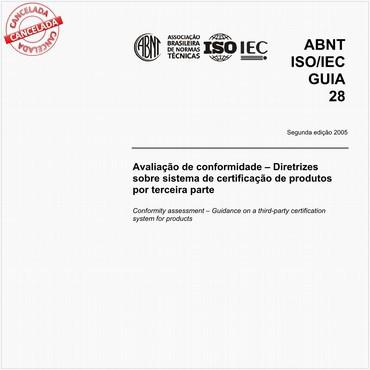 ABNT ISO/IEC GUIA28 de 10/2005