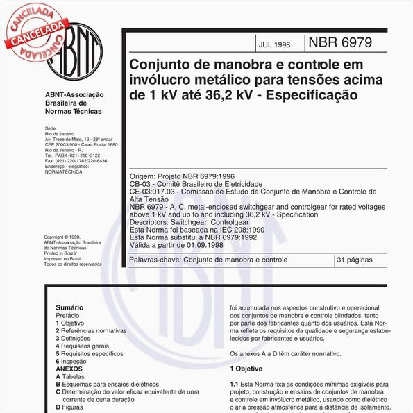 Conjunto de manobra e controle em invólucro metálico para tensões acima de 1 kV até 36,2 kV - Especificação