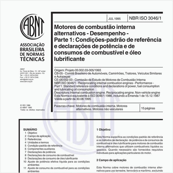 Motores de combustão interna alternativos - Desempenho - Parte 1: Condições-padrão de referência e declarações de potência e dos consumos de combustível e de óleo lubrificante