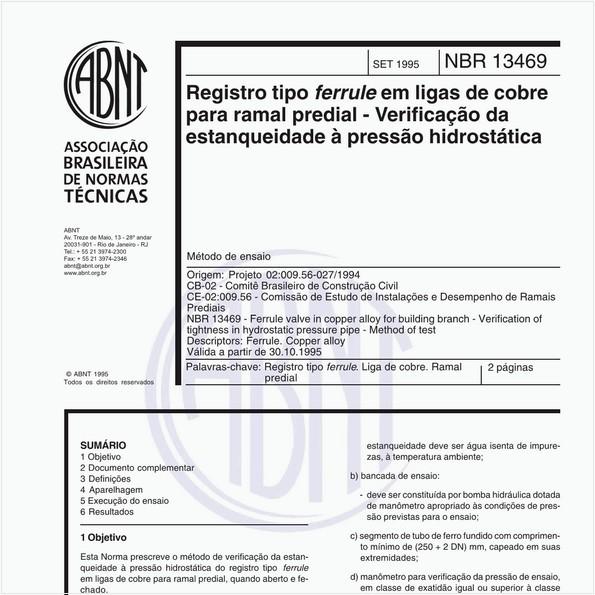Registro tipo ferrule em ligas de cobre para ramal predial - Verificação da estanqueidade à pressão hidrostática