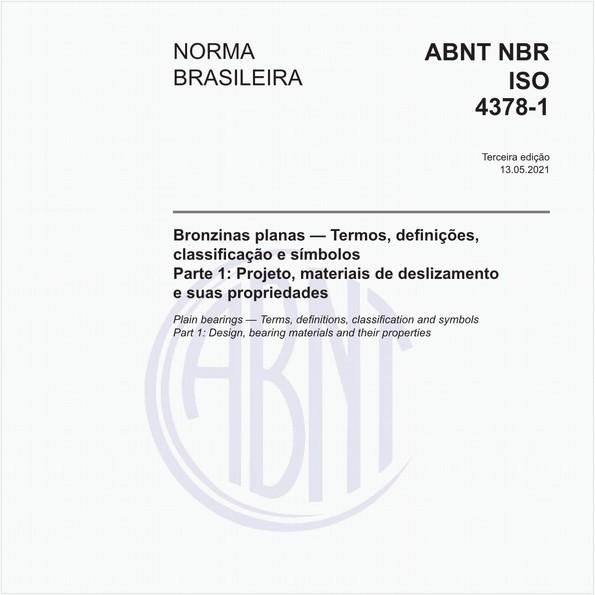 Bronzinas planas - Termos, definições, classificação e símbolos - Parte 1: Projeto, materiais de deslizamento e suas propriedades