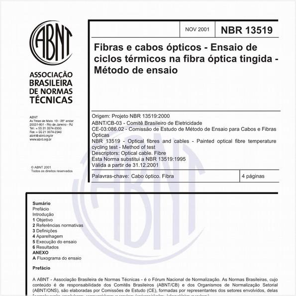 Fibras e cabos ópticos - Ensaio de ciclos térmicos na fibra óptica tingida - Método de ensaio
